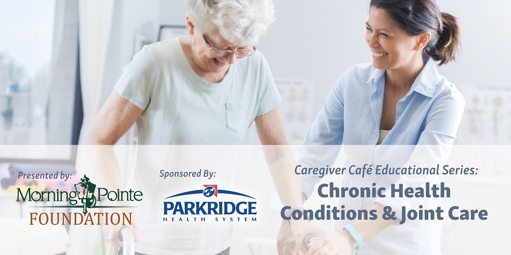 Caregiver Cafe Educational Q&A – Chronic Health Conditions & Joint Care