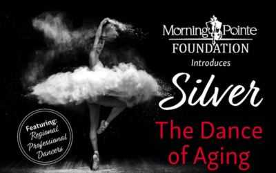 "Morning Pointe Hosts ""Silver The Dance of Aging"""